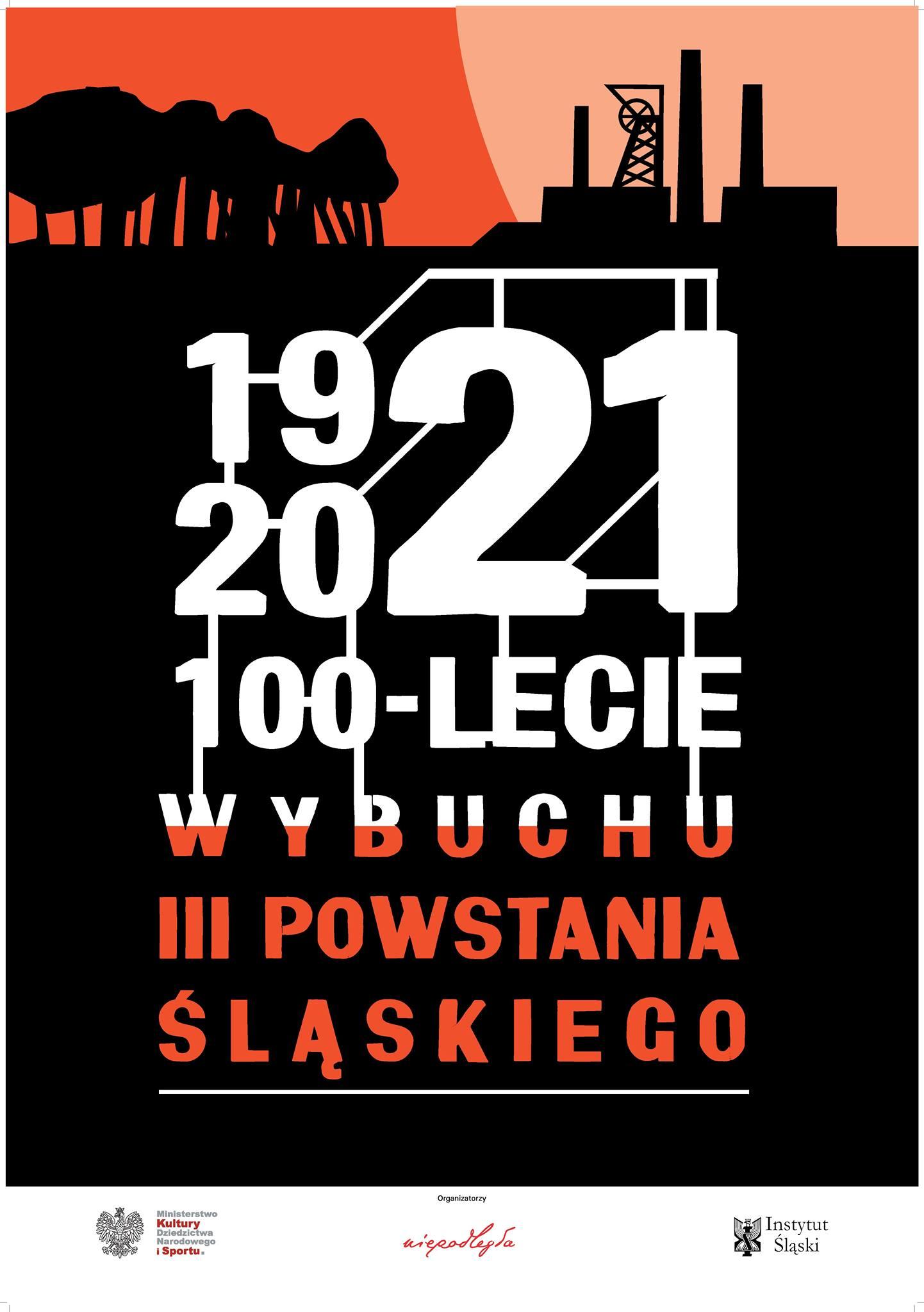 plakat na 100-lecie wybuchu III Powstania Śląskiego