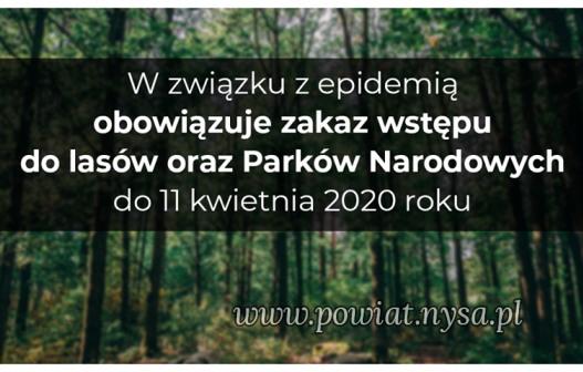 IZakaz wstępu do lasów i Parków Narodowych