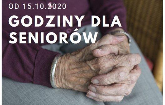 od 15.10.2020 godziny dla seniorów